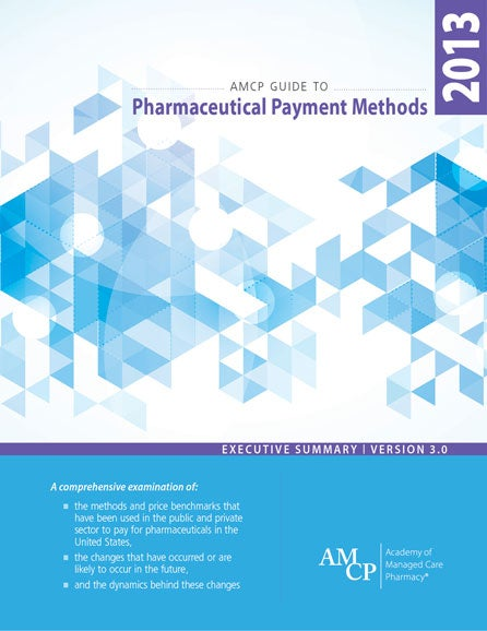 Guide to Pharmaceutical Payment Methods Summary Graphic