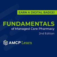 AMCP Fundamentals of Managed Care Pharmacy